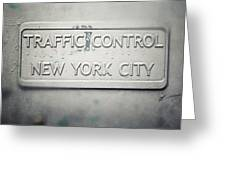 Traffic Control Greeting Card by Lisa Russo