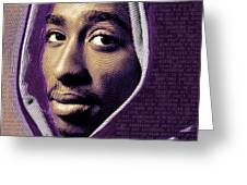 Tupac Shakur And Lyrics Greeting Card by Tony Rubino