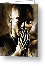 Tupac Shakur Artwork Greeting Card by Sheraz A