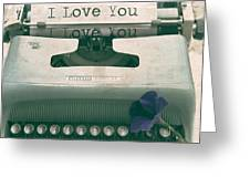 Typewriter Love Greeting Card by Nomad Art And  Design