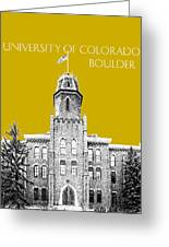 University Of Colorado Boulder - Gold Greeting Card by DB Artist
