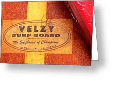 Velzy Surf Board Greeting Card by Ron Regalado