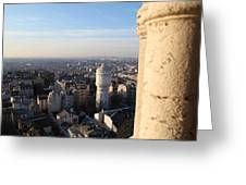 View From Basilica Of The Sacred Heart Of Paris - Sacre Coeur - Paris France - 01138 Greeting Card by DC Photographer