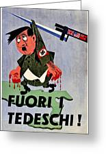 War Poster - Ww2 - Out With The Fuhrer Greeting Card by Benjamin Yeager
