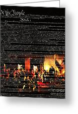 We The People - The Us Constitution 20131220 Greeting Card by Wingsdomain Art and Photography