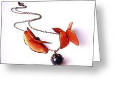 Wearable Art . Never Ending Love . One Of A Kind Necklace Greeting Card by Marianna Mills