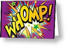 Whomp Greeting Card by Gary Grayson