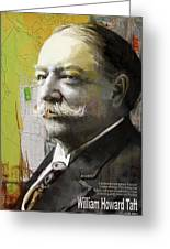 William Howard Taft Greeting Card by Corporate Art Task Force