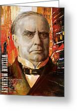 William Mckinley Greeting Card by Corporate Art Task Force