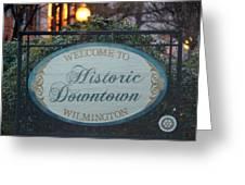 Wilmington Sign Greeting Card by Cynthia Guinn