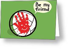 Wilson Best Friend Forever Greeting Card by Budi Satria Kwan
