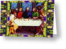 Window Into The Last Supper 20130130m138 Greeting Card by Wingsdomain Art and Photography