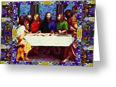 Window Into The Last Supper 20130130p28 Greeting Card by Wingsdomain Art and Photography