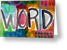 Word- Colorful Abstract Pop Art Greeting Card by Linda Woods