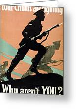 World War I 1914-1918 British Army Recruitment Poster 1917 Your Chums Are Fighting Greeting Card by Anonymous