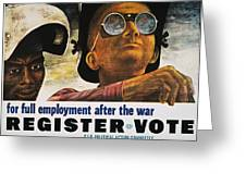 Wwii: Employment Poster Greeting Card by Granger
