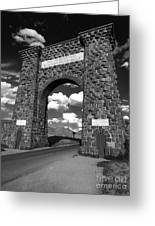 Yellowstone National Park Gate - Black And White Greeting Card by Gregory Dyer