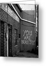 You Are Beautiful Greeting Card by Nathan Hillis