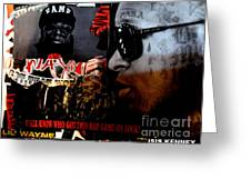 Young Money The Plot Lil Wayne Tribute Greeting Card by Isis Kenney