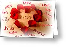 Love In Any Language Greeting Card by Kathy Bucari