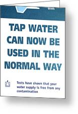 Tap Water Warning Sign Greeting Card by Victor De Schwanberg