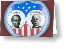 Bryan Campaign Button Greeting Card by Granger
