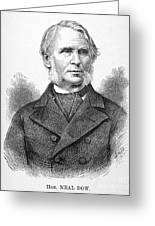 Neal Dow (1804-1897) Greeting Card by Granger