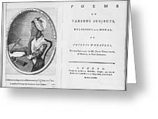 Phillis Wheatley, African-american Poet Greeting Card by Photo Researchers
