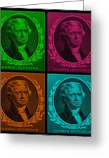 Thomas Jefferson In Quad Colors Greeting Card by Rob Hans