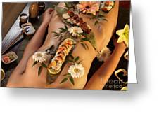 Nyotaimori Body Sushi Greeting Card by Oleksiy Maksymenko