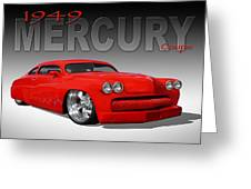 49 Mercury Coupe Greeting Card by Mike McGlothlen