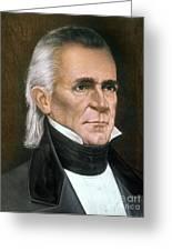 James K. Polk (1795-1849) Greeting Card by Granger