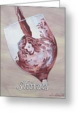 A Day Without Wine - Shiraz Greeting Card by Jennifer  Donald