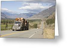 A Truck Carries Logs Down The Highway Greeting Card by Taylor S. Kennedy