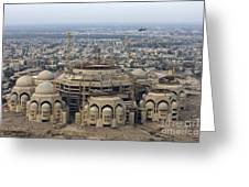 An Aerial View Of Saddam Hussiens Great Greeting Card by Terry Moore