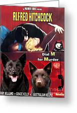 Australian Kelpie - Dial M For Murder Movie Poster Greeting Card by Sandra Sij