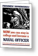 Become A Naval Officer Greeting Card by War Is Hell Store