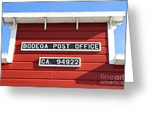 Bodega Post Office . Bodega Bay . Town Of Bodega . California . 7d12465 Greeting Card by Wingsdomain Art and Photography