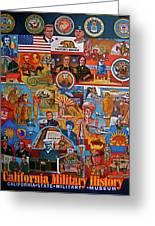 California Military History Mural Upgrade Greeting Card by Dean Gleisberg