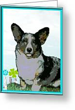 Cardigan Welsh Corgi Greeting Card by One Rude Dawg Orcutt