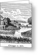 Chicago, 1833 Greeting Card by Granger