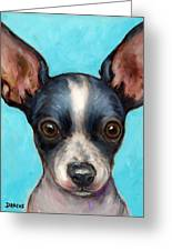 Chihuahua Puppy With Big Ears Greeting Card by Dottie Dracos
