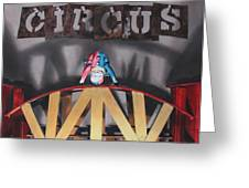Circus Greeting Card by Denny Bond
