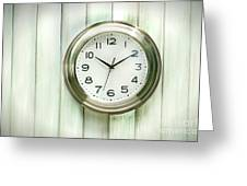Clock On The Wall Greeting Card by Sandra Cunningham