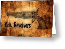 Colt Revolvers Greeting Card by Cheryl Young