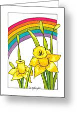 Daffodils And Rainbows Greeting Card by Terry Taylor