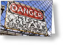 Danger High Voltage Sign In Cocoa Florida Greeting Card by Mark Williamson