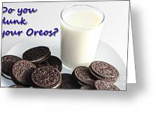 Do You Dunk Your Oreos Greeting Card by Barbara Griffin