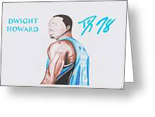 Dwight Howard Greeting Card by Toni Jaso