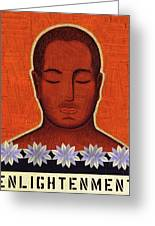 Enlightenment Greeting Card by Gloria Rothrock